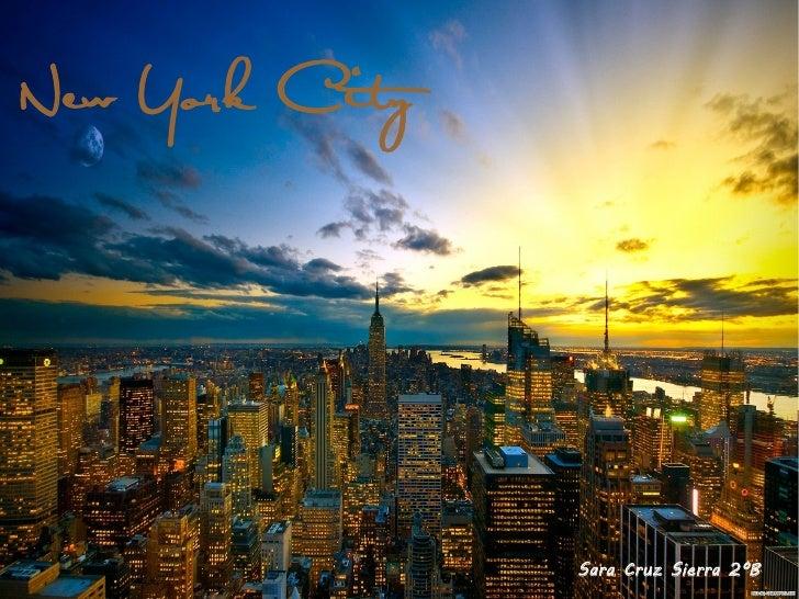New York City                Sara Cruz Sierra 2ºB