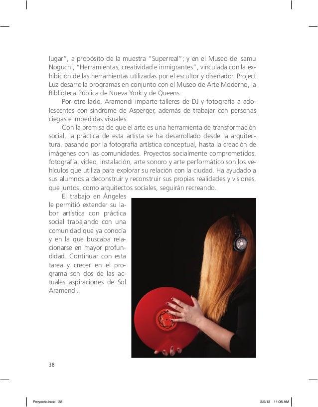 """38 lugar"""", a propósito de la muestra """"Superreal""""; y en el Museo de Isamu Noguchi, """"Herramientas, creatividad e inmigrantes..."""