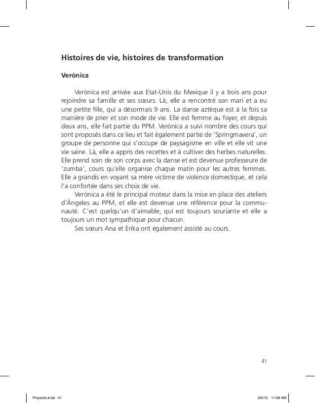 41 Histoires de vie, histoires de transformation Verónica Verónica est arrivée aux Etat-Unis du Mexique il y a trois ans p...