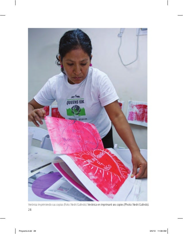 28 Verónica imprimiendo sus copias (Foto: Neshi Galindo).Verónica en imprimant ses copies (Photo: Neshi Galindo). Proyecto...