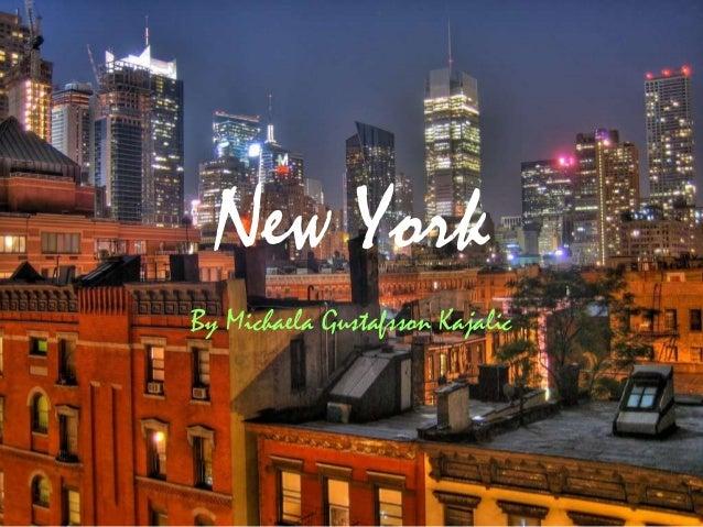 New York By Michaela Gustafsson Kajalic