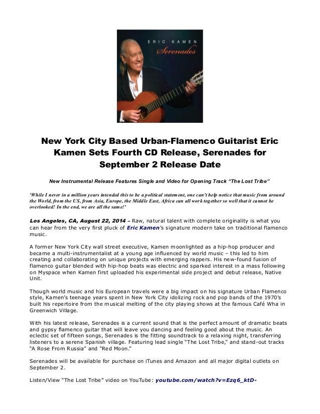 New York City Based Urban-Flamenco Guitarist Eric  Kamen Sets Fourth CD Release, Serenades for  September 2 Release Date  ...