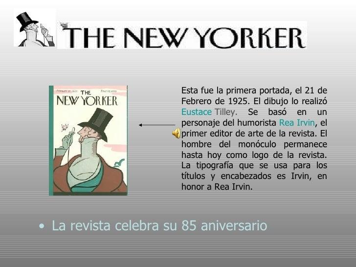 <ul><li>La revista celebra su 85 aniversario </li></ul>Esta fue la primera portada, el 21 de  Febrero de 1925. El dibujo l...