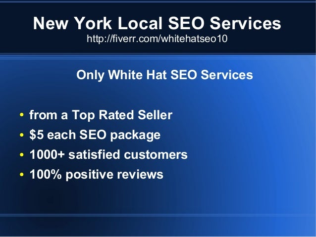 New York Local SEO Services http://fiverr.com/whitehatseo10  Only White Hat SEO Services ●  from a Top Rated Seller  ●  $5...