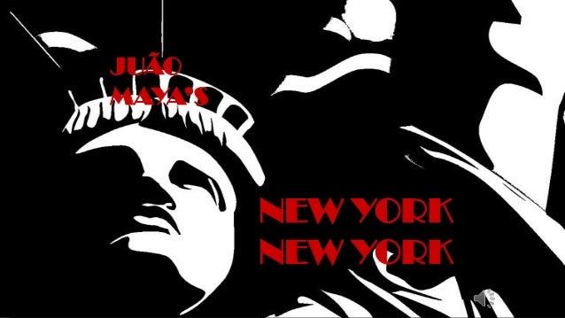 JUÃOMAYA'S         NEW YORK         NEW YORK