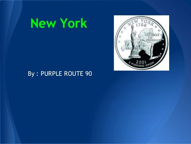New YorkBy : PURPLE ROUTE 90