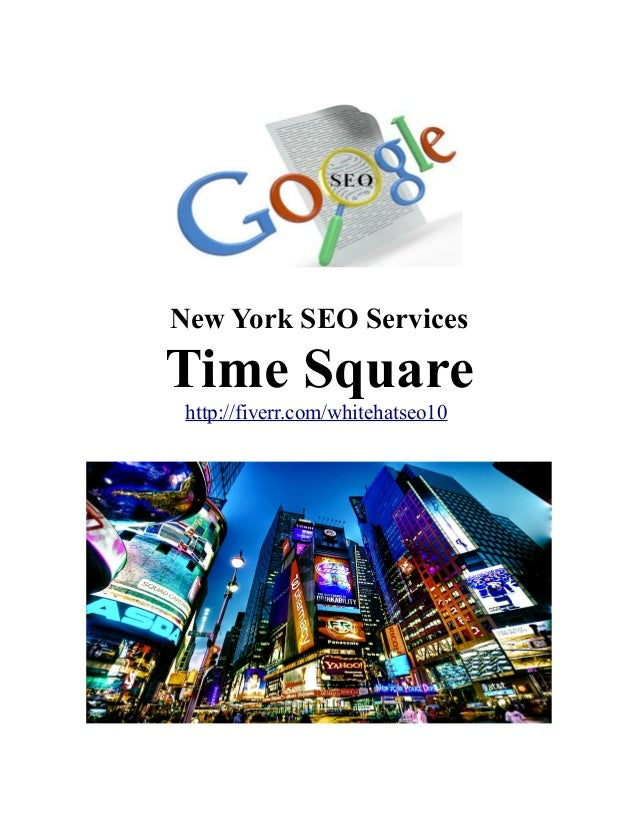 New York SEO Services Time Square http://fiverr.com/whitehatseo10