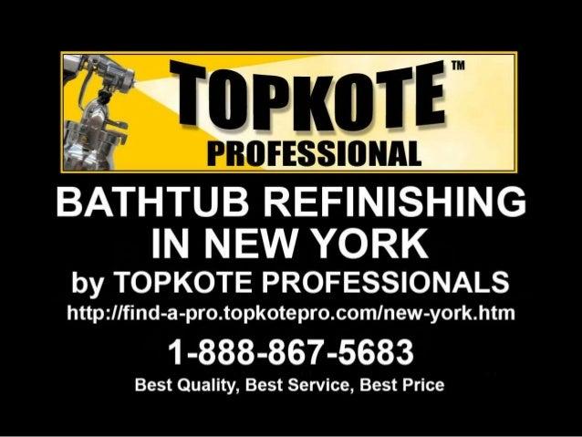 Amazing BATHTUB REFINISHING NEW YORK. IN NEW YORK By TOPKOTE PROFESSIONALS  Httpzllfind A Pro. Topkotepro. Comlnew