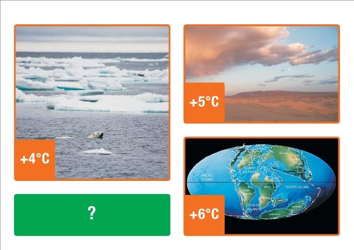 +4°C            +5°C   +4°C          ?   +6°C