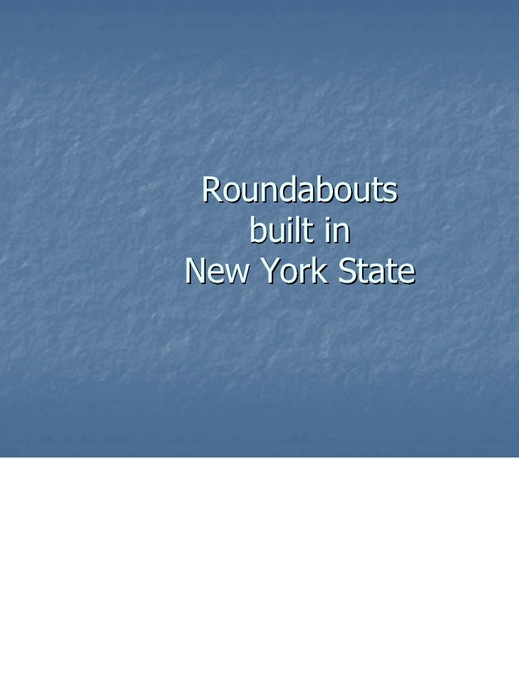 Roundabouts   built inNew York State