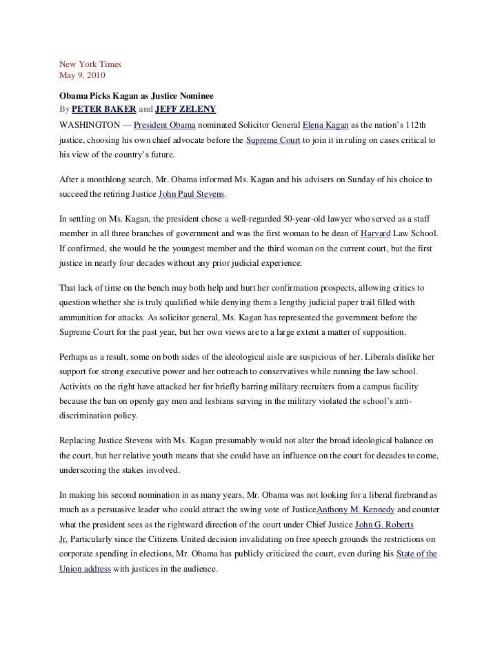 New York TimesMay 9, 2010Obama Picks Kagan as Justice NomineeBy PETER BAKER and JEFF ZELENYWASHINGTON — President Obama no...