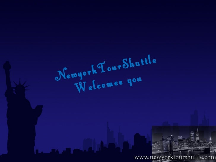 NewyorkTourShuttle Welcomes you