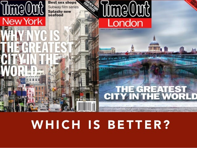 new york vs london dating I have been to london but not nyc could you please compare living in new york city to london what are the similarities and differences london's.