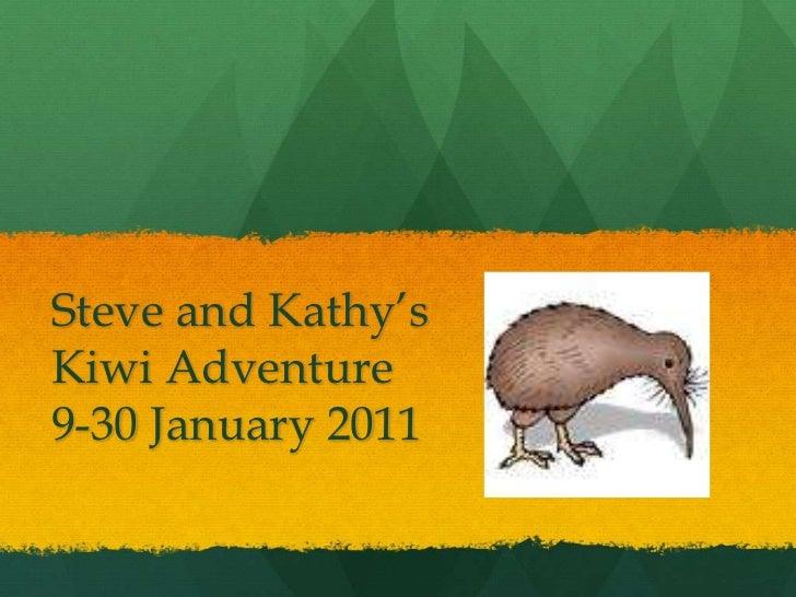 Steve and Kathy'sKiwi Adventure9-30 January 2011<br />
