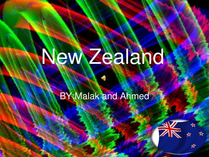 New Zealand BY:Malak and Ahmed