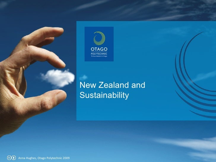 Anna Hughes, Otago Polytechnic 2009 New Zealand and Sustainability