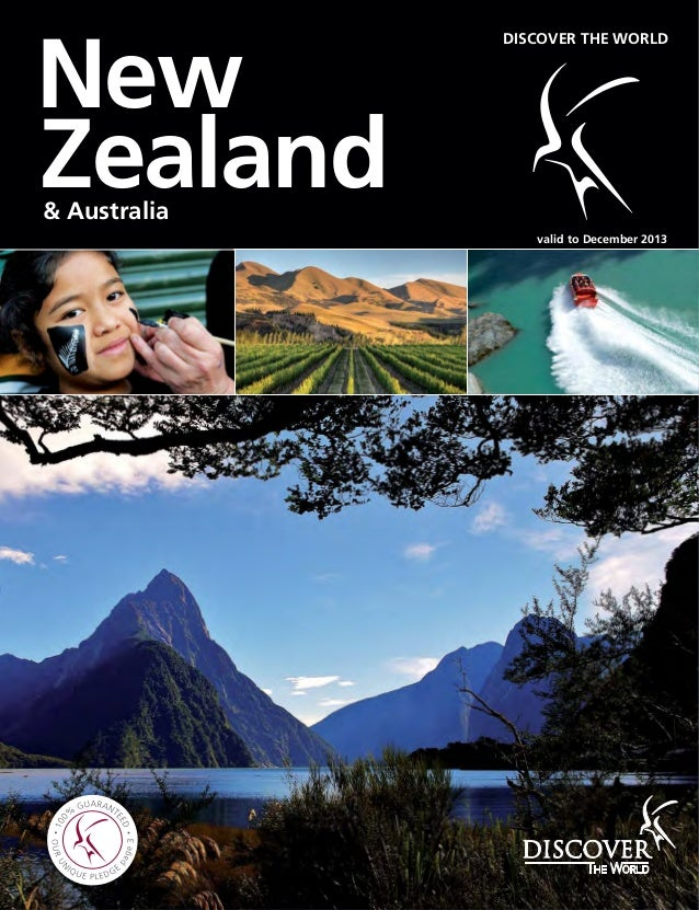 New Zealand& Australia DISCOVER THE WORLD valid to December 2013 3