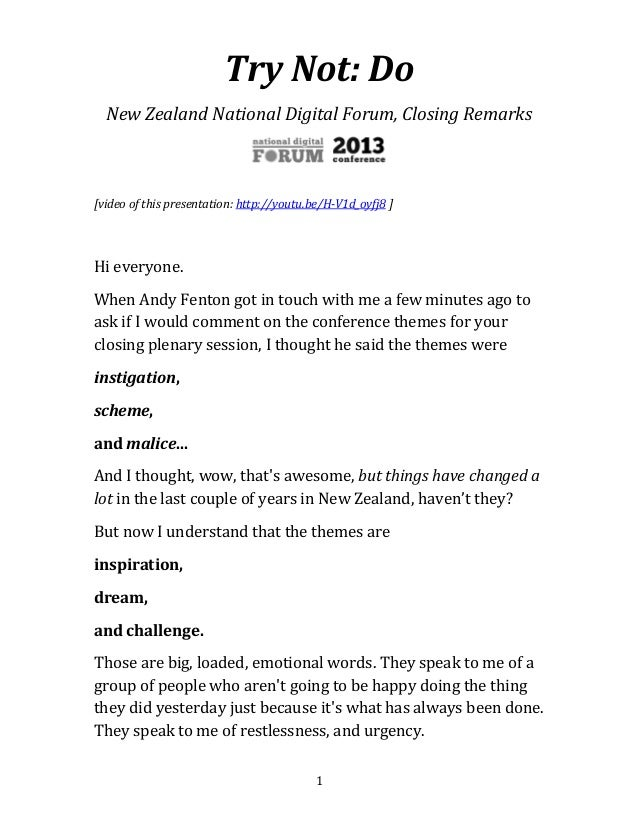 Try Not: Do (New Zealand National Digital Forum, Closing ...