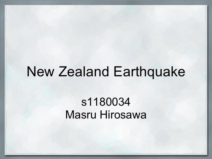 New Zealand Earthquake       s1180034     Masru Hirosawa