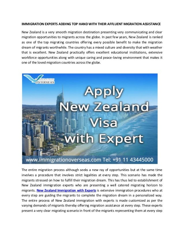 IMMIGRATION EXPERTS ADDING TOP HAND WITH THEIR AFFLUENT MIGRATION ASSISTANCE New Zealand is a very smooth migration destin...