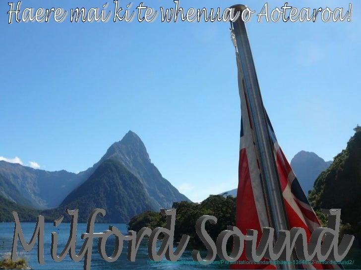 http://www.authorstream.com/Presentation/sandamichaela-1384892-milford-sound2/