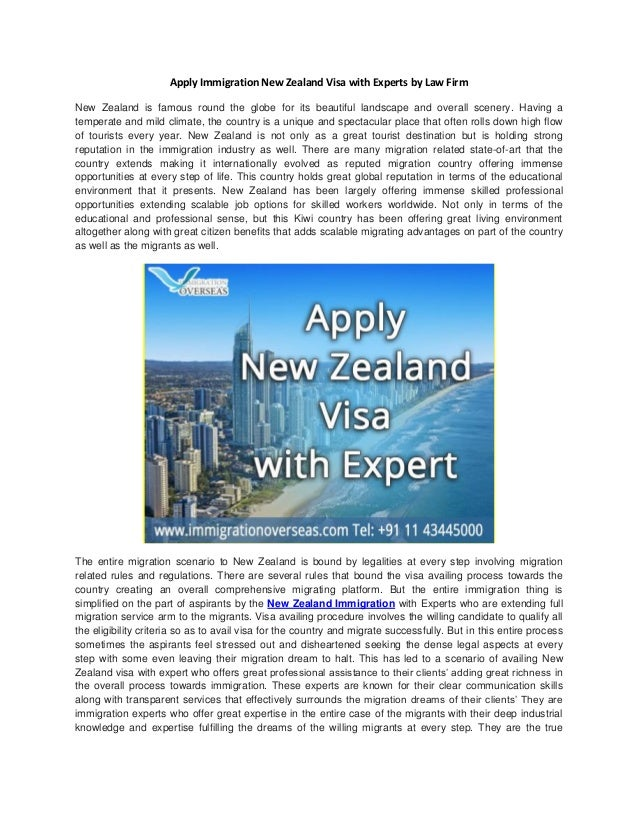 Apply Immigration New Zealand Visa with Experts by Law Firm New Zealand is famous round the globe for its beautiful landsc...