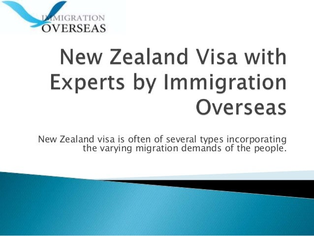 New Zealand visa is often of several types incorporating the varying migration demands of the people.