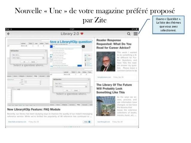 Nouvelle « Une » de votre magazine préféré proposé                     par Zite                Ouvre « Quicklist ».       ...