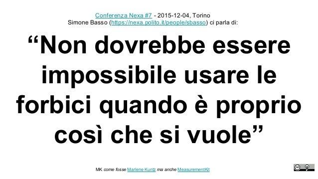 """""""Non dovrebbe essere impossibile usare le forbici quando è proprio così che si vuole"""" 1 Conferenza Nexa #7 - 2015-12-04, T..."""