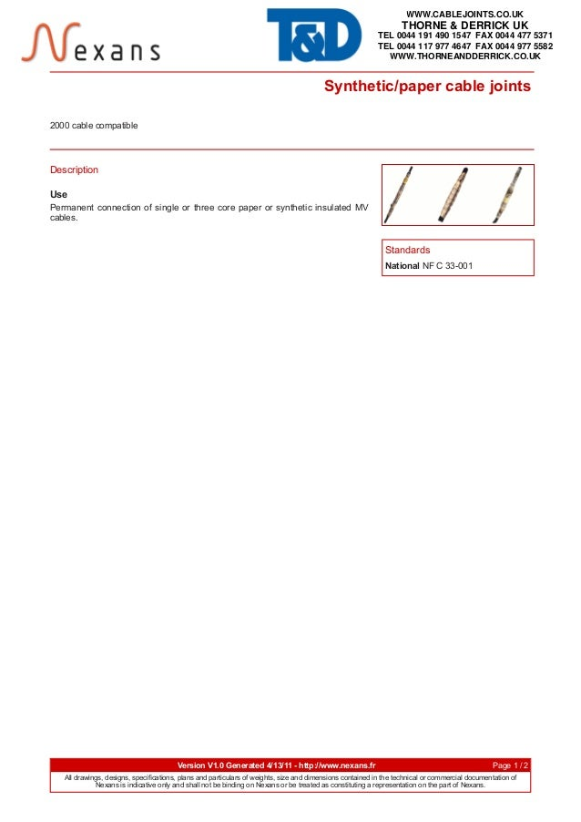 Synthetic/paper cable joints Version V1.0 Generated 4/13/11 - http://www.nexans.fr Page 1 / 2 All drawings, designs, speci...