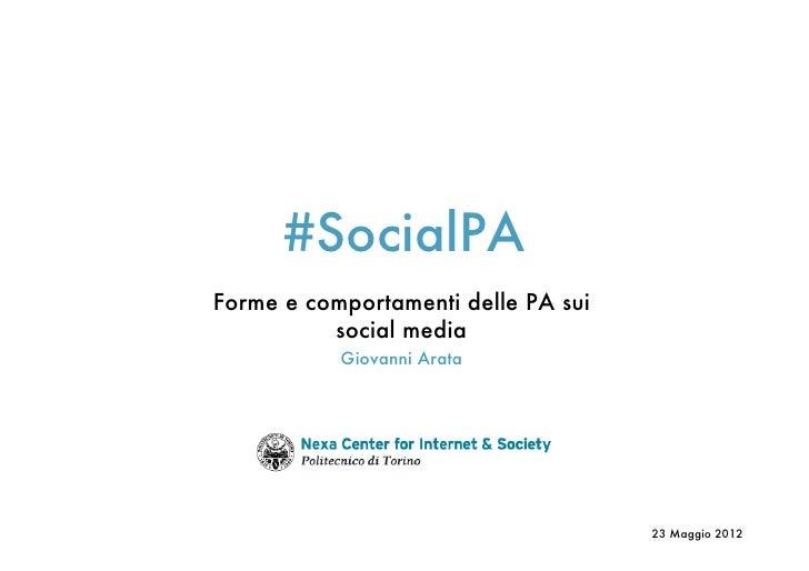 #SocialPAForme e comportamenti delle PA sui          social media           Giovanni Arata                                ...