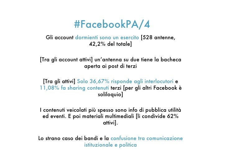 #FacebookPA/4   Gli account dormienti sono un esercito [528 antenne,                    42,2% del totale][Tra gli account ...