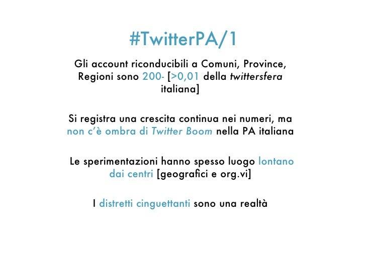 #TwitterPA/1 Gli account riconducibili a Comuni, Province, Regioni sono 200- [>0,01 della twittersfera                   i...