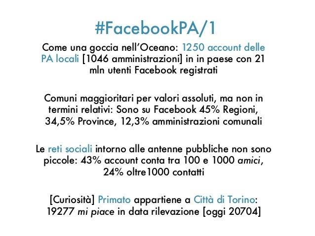 #FacebookPA/1Come una goccia nell'Oceano: 1250 account dellePA locali [1046 amministrazioni] in in paese con 21mln utenti ...