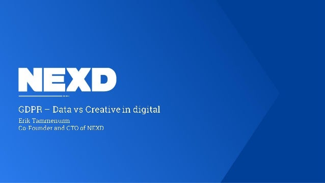 GDPR – Data vs Creative by Nexd