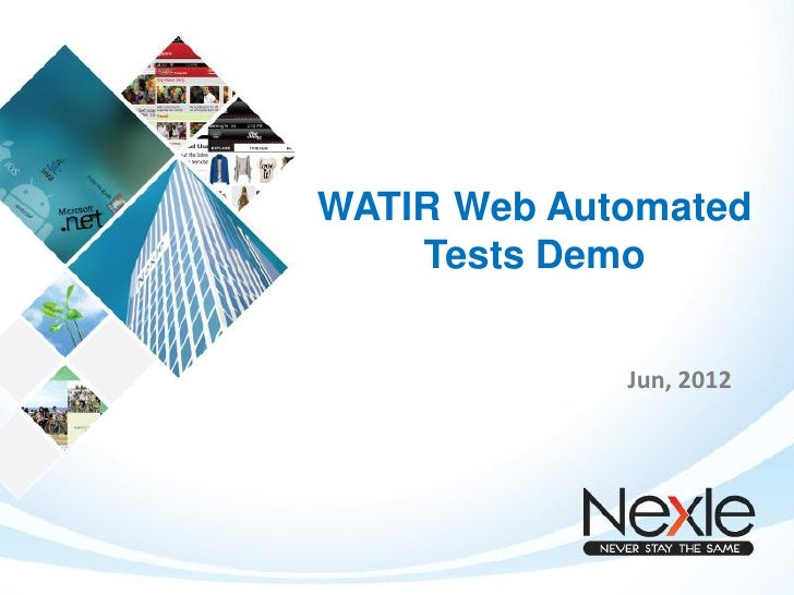 WATIR Web Automated    Tests Demo             Jun, 2012