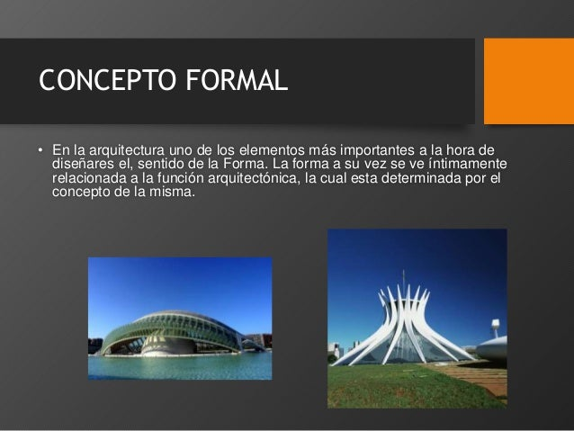 Concepto estructural formal funcional y espacial for Descripcion de una obra arquitectonica