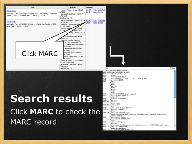 Search results Click MARC to check the MARC record Click MARC