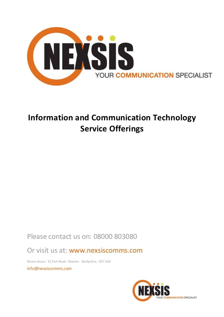 Information and Communication Technology             Service OfferingsPlease contact us on: 08000 803080Or visit us at: ww...