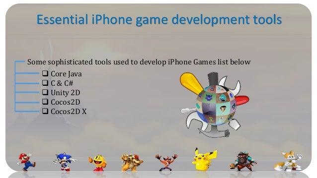 Essential iPhone game development tools Some sophisticated tools used to develop iPhone Games list below  Core Java  C &...