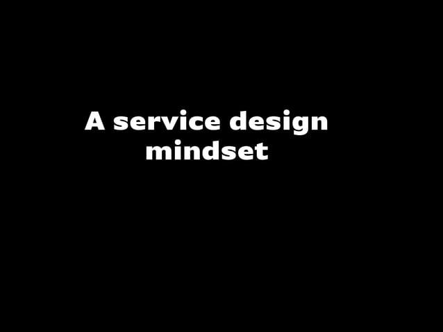 A service designmindset