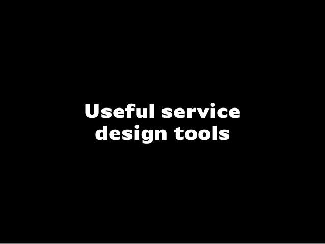Useful servicedesign tools