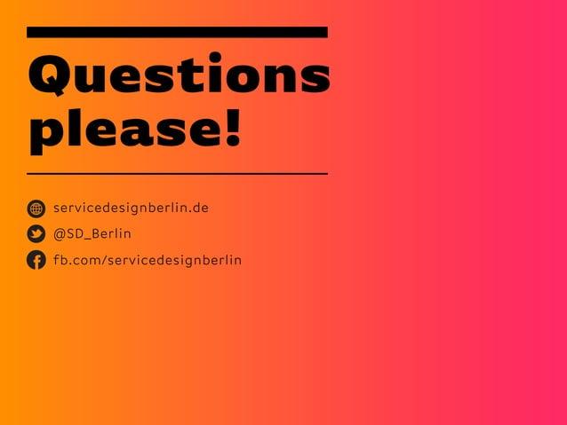 Questionsplease!servicedesignberlin.de@SD_Berlinfb.com/servicedesignberlin