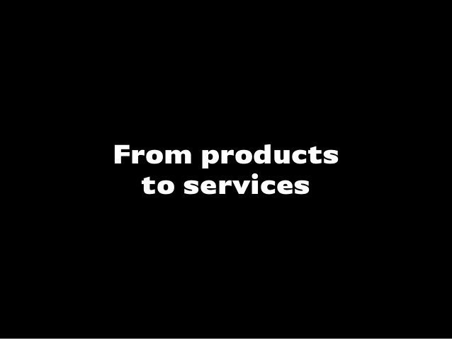 From productsto services