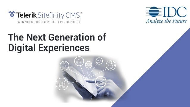 The Next Generation of Digital Experiences