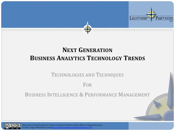 NEXT GENERATION          BUSINESS ANALYTICS TECHNOLOGY TRENDS                                   TECHNOLOGIES AND TECHNIQUE...