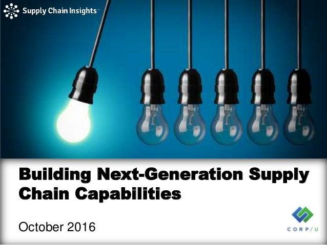 Next Generation Supply Chain Thinking - slide deck - 6 DEC 2016