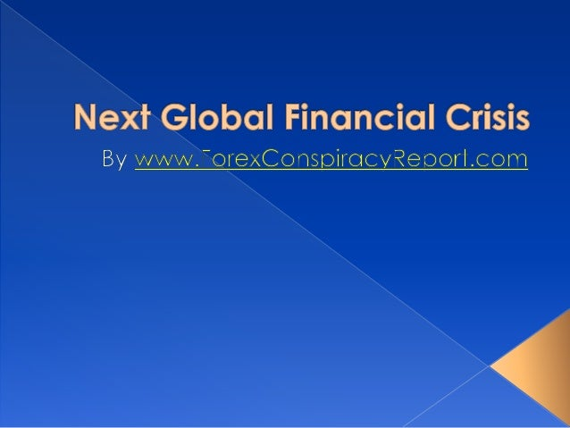 global financial crisis essay papers Executive summary the global financial crisis (gfc) had significant impacts on many countries all over the world and the whole economic.