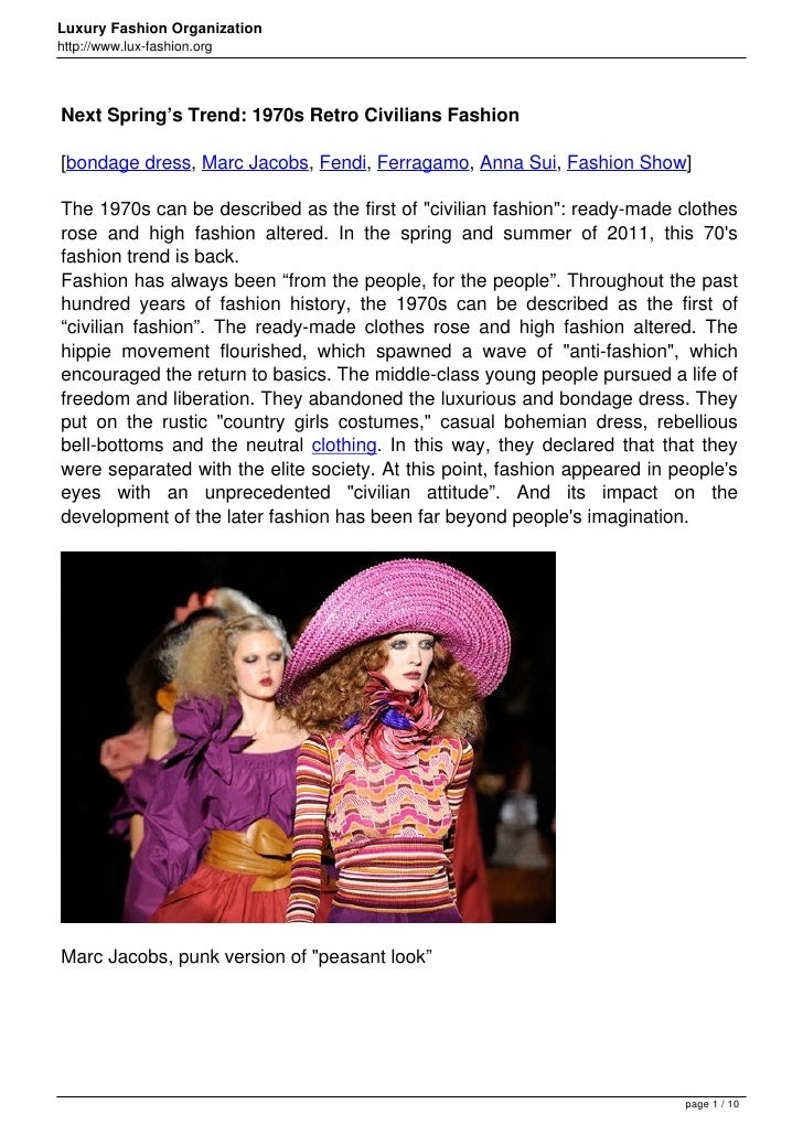 Luxury Fashion Organizationhttp://www.lux-fashion.orgNext Spring's Trend: 1970s Retro Civilians Fashion[bondage dress, Mar...