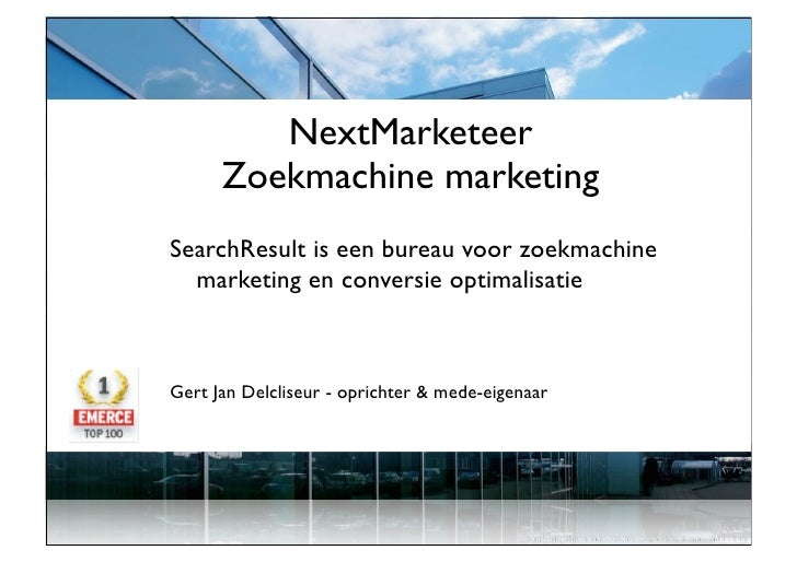 NextMarketeer       Zoekmachine marketing SearchResult is een bureau voor zoekmachine   marketing en conversie optimalisat...